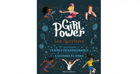 «Girl Power: Les Sportives» aux éditions Talent